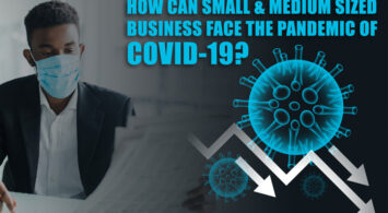 How Can Small & Medium-Sized Business Face the Pandemic of COVID-19?