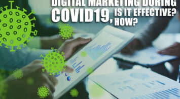Digital Marketing during COVID19, is it effective? How?